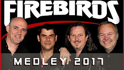 Firebirds Medley
